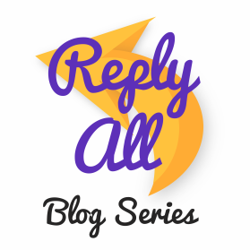 Reply All Blog Series logo