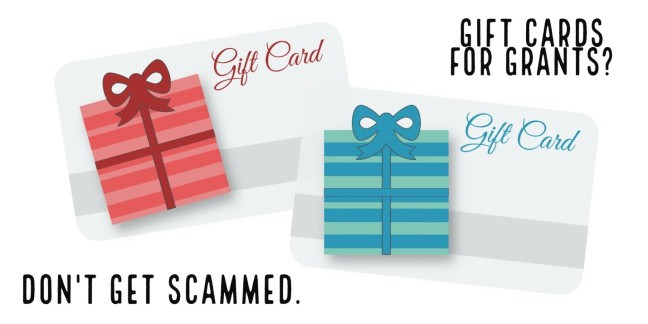 Gift cards for grants? Don't get scammed