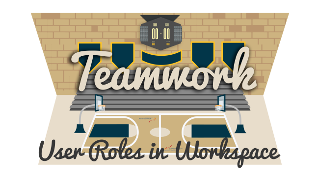 teamwork for user roles in workspace