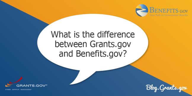 What is the difference between Grants.gov and Benefits.gov?