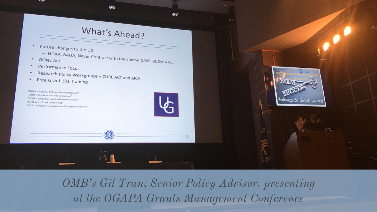 OMB's Gil Tran, Senior Policy Advisor, presenting at the OGAPA Grants Management Conference