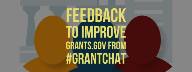 feedback to improve Grants.gov from #grantchat