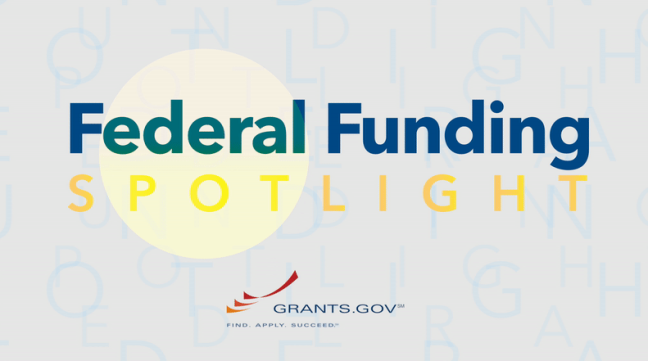 Federal Funding Spotlight